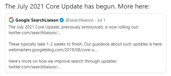 The July 2021 Core Update has begun